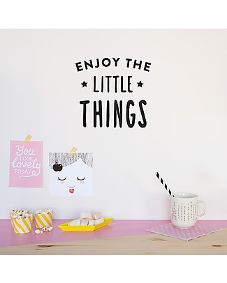 Made of Sundays Enjoy the little things Black Wall Decal - Responsible & Safe Posters
