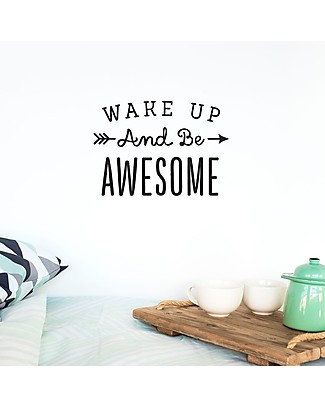 Made of Sundays Wake Up and Be Awesome Wall Decal - Black Posters