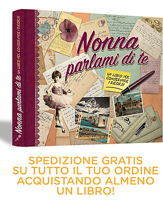 Nonna Nonno Grandma Please Share your Memories with Me! Book in Italian only (Nonna Parlami di Te) Baby's First Albums