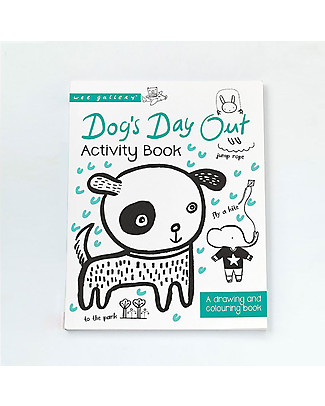 Wee Gallery Dog's Day Out Activity Book: A Drawing and Coloring Book – Interactive book for 2-5 year olds Story Making Games