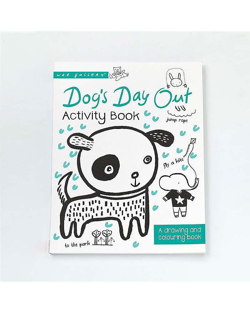 Wee Gallery Dog\'s Day Out Activity Book: A Drawing and Coloring Book ...
